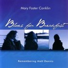 MARY FOSTER CONKLIN Blues for Breakfast album cover