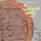 MARY HALVORSON Mary Halvorson Quintet: Saturn Sings album cover