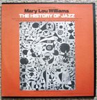 MARY LOU WILLIAMS The History Of Jazz album cover