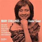 MARY STALLINGS Feelin' Good album cover