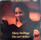 MARY STALLINGS Fine and Mellow album cover