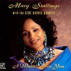 MARY STALLINGS I Waited For You album cover