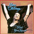 MARY STALLINGS Trust Your Heart album cover