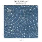 MASABUMI KIKUCHI Black Orpheus album cover