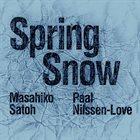 MASAHIKO SATOH 佐藤允彦 Masahiko Satoh & Paal Nilssen-Love: Spring Snow album cover