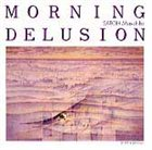 MASAHIKO SATOH Morning Delusion album cover