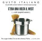 MASSIMO FARAÒ Massimo Faraò Trio : C'Era Una Volta Il West (Le Più Belle Canzoni Italiane In Versione Jazz-Lounge) album cover