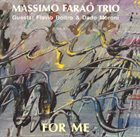 MASSIMO FARAÒ For Me album cover
