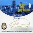 MASSIMO FARAÒ Great Piano Lounge Collection album cover