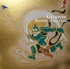 MASSIMO FARAÒ Groovin' album cover