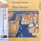 MASSIMO FARAÒ Massimo Farao' Afro Cuban Piano Quartet : Blue Bossa album cover