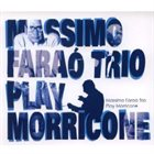 MASSIMO FARAÒ Play Morricone album cover