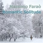MASSIMO FARAÒ Romantic Solitude album cover