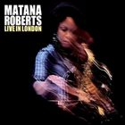 MATANA ROBERTS Live In London album cover