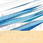 MATT BAUDER Weary Already Of The Way album cover