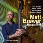 MATT BREWER Unspoken album cover