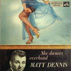 MATT DENNIS She Dances Overhead album cover