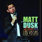 MATT DUSK Live From Las Vegas album cover