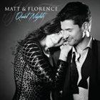 MATT DUSK Matt Dusk & Florence K : Matt & Florence - Quiet Nights album cover