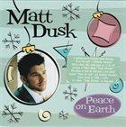 MATT DUSK Peace on Earth album cover