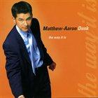 MATT DUSK The Way It Is album cover