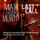 MATT 'GUITAR' MURPHY Last Call album cover