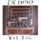 MATT LAVELLE Eye Contact - War Rug album cover
