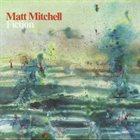 MATT MITCHELL Fiction album cover