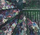 MATT MITCHELL Phalanx Ambassadors album cover