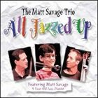 MATT SAVAGE All Jazzed Up album cover