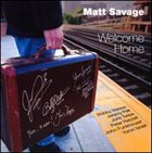 MATT SAVAGE Welcome Home album cover