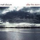 MATT SLOCUM After the Storm album cover