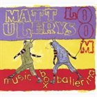 MATT ULERY Music Box Ballerina album cover