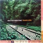 MATTEO BORTONE Matteo Bortone Travelers album cover