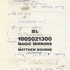 MATTHEW BOURNE 1005021300 - Magic Mirrors album cover