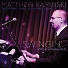 MATTHEW KAMINSKI Swingin' on the New Hammond album cover