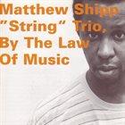 MATTHEW SHIPP Matthew Shipp