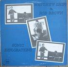 MATTHEW SHIPP Matthew Shipp & Rob Brown : Sonic Explorations album cover