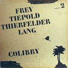 MATTHIAS FREY Colibry album cover