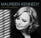 MAUREEN KENNEDY Out Of The Shadows album cover