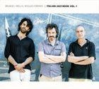 MAURIZIO BRUNOD Brunod  / Mella  / Boggio Ferraris : Italian Jazz Book Vol. 1 album cover