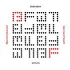 MAURIZIO BRUNOD Maurizio Brunod – Garrison Fewell : Unbroken Circuit album cover