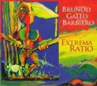 MAURIZIO BRUNOD Maurizio Brunod, Danilo Gallo, Massimo Barbiero : Extrema Ratio album cover