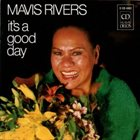 MAVIS RIVERS It's A Good Day album cover