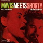 MAVIS RIVERS Mavis Rivers Meets Shorty Rogers album cover