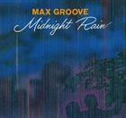 MAX GROOVE Midnight Rain album cover