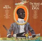 MAX MORATH The World Of Scott Joplin album cover