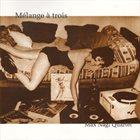 MAX NAGL Mélange À Trois album cover