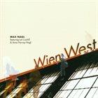 MAX NAGL Wien West album cover