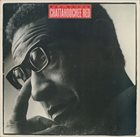 MAX ROACH Chattahoochee Red album cover